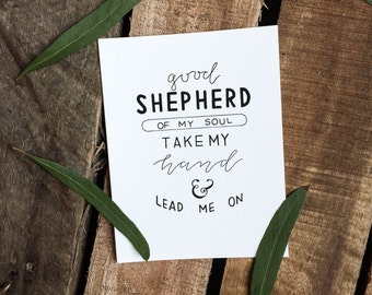 Good Shepherd Print - Hand Lettered Print - 4x5