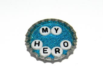 NEW Bottle Cap Magnet - My Hero - Single Magnet