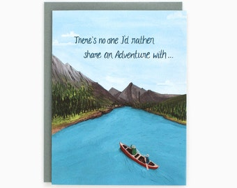 Canoeing - There's no one I'd rather share an adventure with... -  Love greeting card -  valentine card / LOV-CANOEING