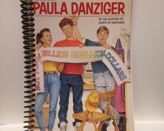 Recycled Paula Danziger Not For A Billion Gazillion Dollars 100-Page Blank Spiral Notebook
