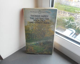 Thomas Hardy The Distracted preacher and other tales - the penguin english library literature fiction short stories paperbacks vintage books