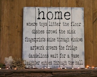 Wood Pallet Sign Home Where Toys Litter The Floor Wood Sign Wall Decor Farmhouse Chic Cottage Chic Distressed Wood Shiplap Look Handpainted