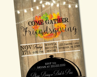 Printable Friendsgiving Party Invitation, Thanksgiving Party Invitation,  Adult Thanksgiving Party Invite, Come Gather Friendsgiving Feast
