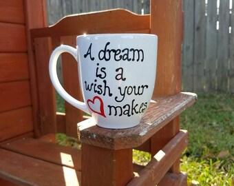 Disney Coffee Mug, Quote Coffee Mug, Painted Coffee Mug, Large Coffee Mug, Cute Coffee Mug, Disney Gift Mug