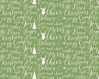 Comfort and Joy - Words Green by Design by Dani for Riley Blake Designs, 1/2 yard, C6264-Green