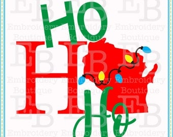 Ho Ho Ho Wisconsin SVG - This design is to be used on an electronic cutting machine. Instant Download