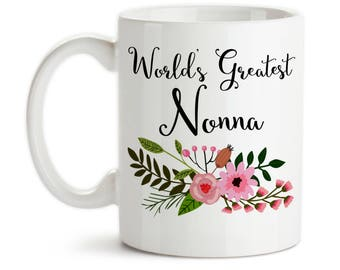Coffee Mug, World's Greatest Nonna, Best Nonna, Birthday Gift Nonna, Mother's Day, Grandparent, Christmas, Gift Idea, Large Coffee Cup