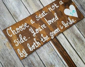 Wedding Ceremony Sign, Wood Wedding Signs, Seating Sign, Outdoor Wedding Sign, Choose a seat not a side, Spring Wedding, Weddings Signage