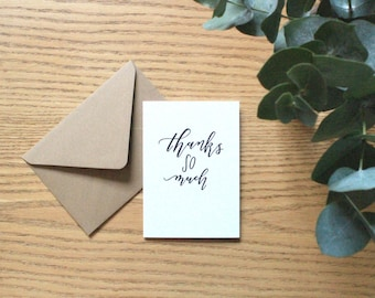 Thanks so much card - hand lettered thank you card - typography