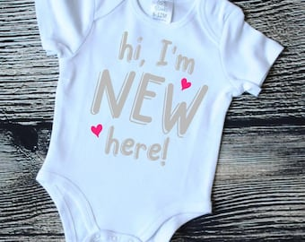 Hi, I'm New Here! romper, Hi! I'm New Here! bodysuit, baby shower gift, new mom gift, new dad gift, adoption gift, baby adoption gift