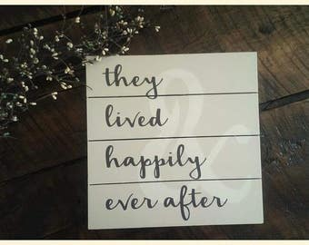 "Sign - ""& they lived happily ever after"""