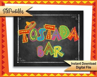 Printable Fiesta Tostada Bar sign, Fiesta birthday sign, wedding fiesta sign, chalkboard printable, taco party sign, mexican birthday sign