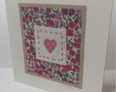 Hand stitched and hand painted textile art 'heart' fabric card with Liberty print fabric
