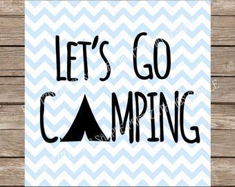 Camping svg Let's Go Camping svg Tent svg Camping svg Summer svg Camp svg file cutting file dxf silhouette cameo cricut cut file svg designs