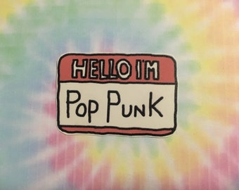 Hello I'm Pop Punk Sticker