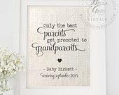 Only the Best Parents Get Promoted to Grandparents Print   Pregnancy Announcement   Pregnancy Reveal   Grandparents-to-be   New Grandparents