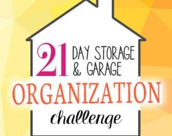 21 Day Storage & Garage Organization Challenge by EMAIL