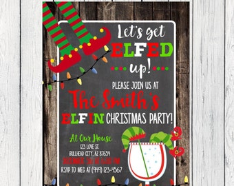 Elfed Up Christmas Party Invite - or holiday party ***Digital File***  (Christmas-Elfedup12)