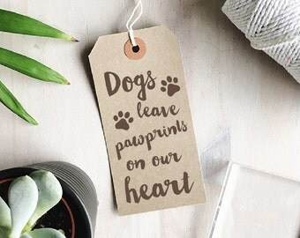 Dogs Leave Paw Prints On Your Heart Stamp | Quote Stamp - Dog Quote - Crazy Dog Lady Gift - Paw Print Stamp