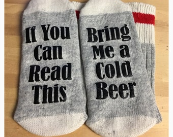 If You Can Read This Bring Me A Cold Beer Socks - Wine Socks - Beer Socks - Socks with Writing - Gift Idea - Novelty Socks - Mom Socks