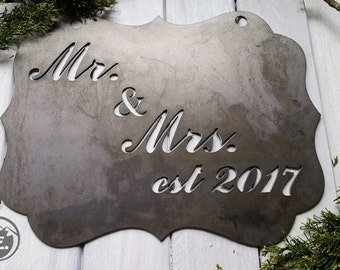 Mr. and Mrs. est 2017 Rustic Metal Sign, Inspirational, Wedding, Anniversary, BE Creations