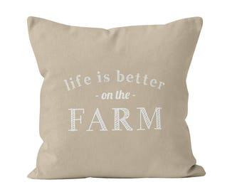 45 colors Life is Better On the Farm Pillow Cover, Farmhouse decor, farm quote pillow cover, beige neutral farm home decor, farmhouse gift