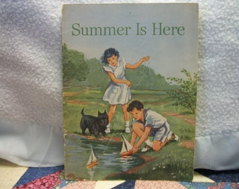 Vintage Summer is Here Childrens School book 1948 Row Peterson and Company