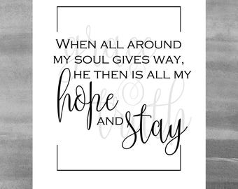 Solid Rock || When all around my soul gives way, He then is all my hope and stay || Worship Song || Encouragement || Home Decor