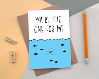 You're The One for Me | Valentine's Day Card | Just Because