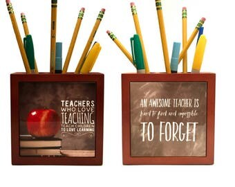 Gift For Favorite Teacher Double Sided Wooden Pencil Box / Teacher Quotes / Pencil Gift / Teach Quotes
