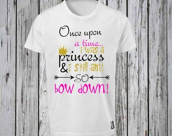 Princess Bow Down Iron on Tshirt Design FILE ONLY!!- Princess Iron Tee shirt- Bow Down to the Princess shirt- I am a princess Shirt-