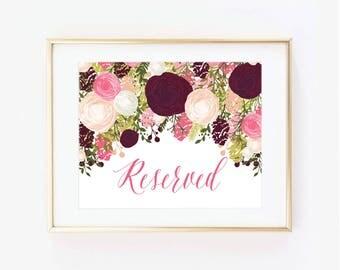 Printable Wedding Sign, Reserved Sign, Floral Wedding, Reserved Wedding Sign, Printable Reserved Sign, Printable Wedding Signage #CL113