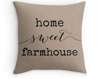 Home Sweet Farmhouse Pillow - Faux Burlap - Farmhouse Chic Decor
