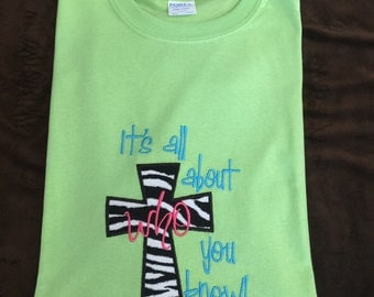 Its all about who you know!  Christian T-Shirts, Faith based T-Shirts,