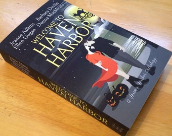 Welcome to Haven Harbor Anthology paperback (signed by Ellen Dugan)