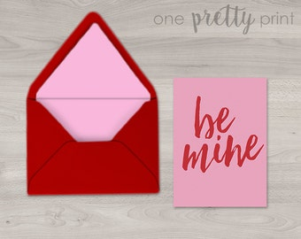 Be Mine Valentine's Day Greeting Card - A2 Card with Red and Pink Lined Envelope