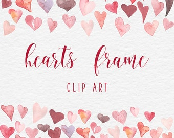 LOVE ME, Watercolor Hearts Frame Clipart, Valentine Hearts Clip Art,  Watercolor Borders, Love Banner Clipart, Coupon Code: BUY7FOR10