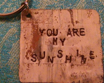 You Are My Sunshine key chain