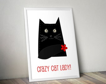 Crazy cat lady print, Black cat print, Cute Cat gift, Cat Birthday gift, Fun colourful decor, Gift for her, Cat lover gift, quirky cat gift