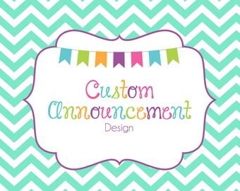 Custom Announcement Design - Pregnancy - Graduation - Prom - Wedding - Engagement