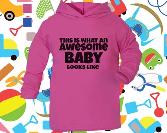 This Is What An Awesome Baby Looks Like Funny Hoodie / Pull Over / Hooded Top