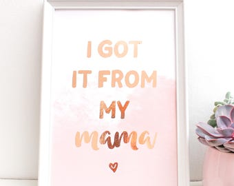 Rose Gold Foil Print - Mama Quote Print - Blush and Gold Print - Nursery Quote - Mama Nursery Print - Gold Foil Nursery - Baby Shower Gift