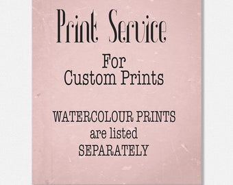 Print Service, Sizes and Prices, for Custom Prints, Prices for Prints with your Own Words, Wall Art Print Prices