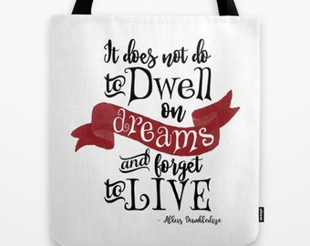 HP Tote Bag, Harry Potter Tote, Dumbledore Quote, Dumbledore Tote, It Does Not Do to Dwell on Dreams and Forget to Live, Kids Books Tote