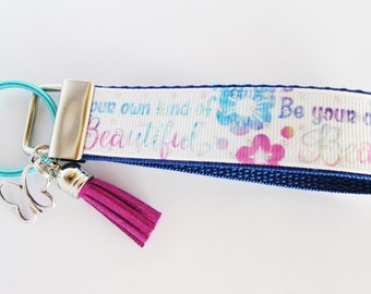Be Your Own Kind Of Beautiful Key Fob - Inspirational Key Fob - Motivational Key Chain - Floral Key Fob - Pastel Quote Key Fob