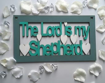 Laser cut wooden the lord is my shepherd sign