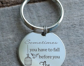 Sometimes You Have to Fall Before You Fly Personalized Key Chain - Engraved
