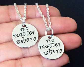 no matter where necklace set of 2, best friend, bff jewelry, mother daughter, sisters, friendship, couples jewelry, matching necklaces