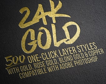 500 One-click Gold Foil Layer Styles for Adobe Photoshop: 100 each of gold, rose gold, blond gold, copper and select-a-color layer styles