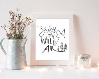 """Emerson Quote Art Print ~ """"Breathe the Wild Air"""" ~ Inspirational Handlettering Adventure Printable Quotes, 8x10 Wall Art"""